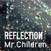 Mr.Children/REFLECTION
