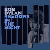 Bob Dylan/シャドウズ・イン・ザ・ナイト